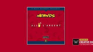 NERNOS - Allô L'Argent  (Musique Audio)