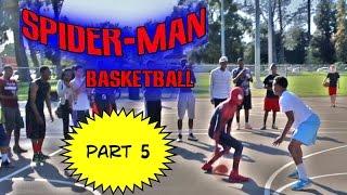 Spiderman Basketball Part 5