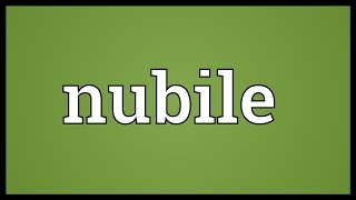 Nubile Meaning