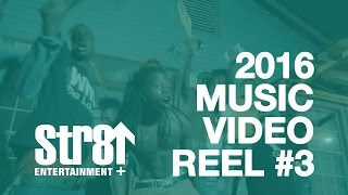 2016 Music Video Reel l #3