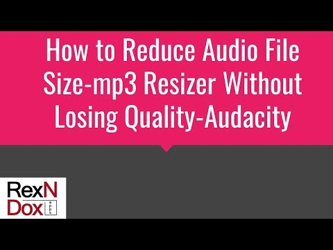 Xxx Mp4 How To Reduce Audio File Size Mp3 Resizer Without Losing Quality Audacity 3gp Sex