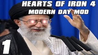 Hearts of Iron 4 Modern Day Mod Ayotallahs Conquest Part 1