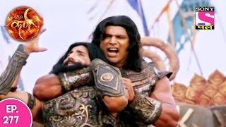 Suryaputra Karn - सूर्यपुत्र कर्ण - Episode 277 - 22nd May, 2017