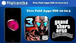 NEW IOS 10-10.2-10.3 Get PAID Apps/Games FREE (NO Jailbreak)- Iphone 7/7Plus/6/6Plus/6s/6sPlus