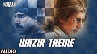 WAZIR Movie 2016 Theme Music | Amitabh Bachchan, Farhan Akhtar, Aditi Rao Hydari | T-Series