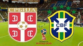 World Cup 2018 - Serbia Vs Brazil - 27/06/18 - FIFA 18