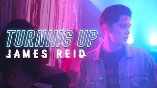James Reid — Turning Up [Official Music Video]