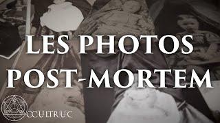 Les Photos Post-Mortem - Occultruc #2
