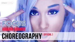 Ariana Grande Focus Official Choreography (Dance Tutorial)