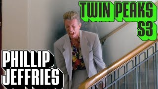 [Twin Peaks] Season 3 Phillip Jeffries | Everything There is to Know | Character Profile