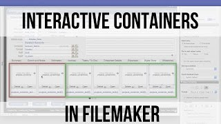 Interactive Containers In FileMaker | FileMaker Training Videos
