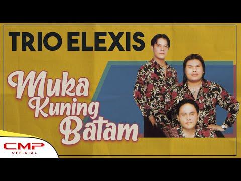 Trio Elexis Muka Kuning Batam Official Lyric Video