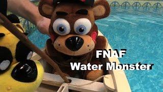 FNAF plush Episode 16 - Water Monster
