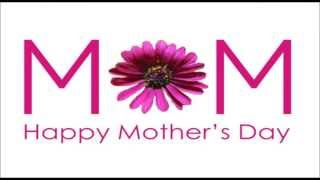 Happy Mother's Day best wishes, SMS Message & Video Greetings to MOM