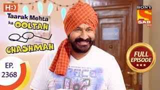 Taarak Mehta Ka Ooltah Chashmah - Ep 2368 - Full Episode - 27th December, 2017