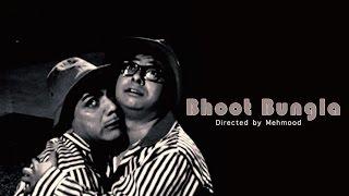 भूत बंगला__Bhoot Bangla 1965 || Full Hindi Movie || Mehmood, Tanuja, Nasir Hussain