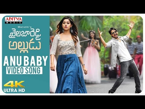 Xxx Mp4 Anu Baby Video Song Movie Shailaja Reddy Alludu Naga Chaitanya Anu Emmanuel Telugu Songs 2018 3gp Sex
