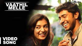 Neram (Malayalam) : Vaathil Melle Video Song | Nivin, Nazriya Nazim