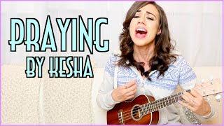 Kesha - Praying - Colleen Ballinger cover