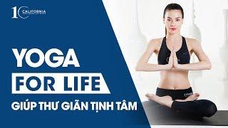 Hồ Ngọc Hà - YOGA FOR LIFE - THƯ GIÃN VÀ TỊNH TÂM
