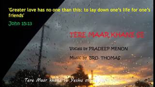 Tere Maar Khane se - HINDI CHRISTIAN WORSHIP SONG