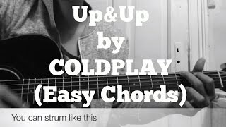 Coldplay - Up&Up//very easy guitar chords