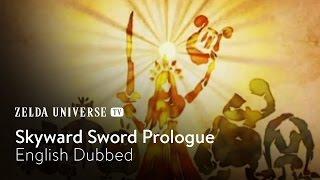 Zelda: Skyward Sword - The Prologue (English Dubbed)