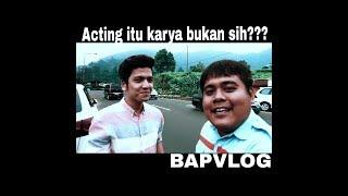 BAPVLOG #5 Acting menurut @rendijhonpratama dan Ryan Delon