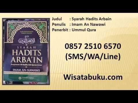 Syarah Hadits Arbain   Imam An Nawawi   Ummul Qura