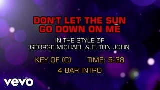 George Michael, Elton John - Don't Let The Sun Go Down On Me (Karaoke)