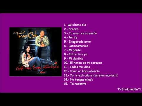 Tercer Cielo Álbum Completo Gente común sueños extraordinarios 2009