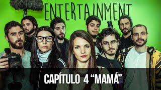 ENTERTAINMENT 1x04 - Mamá