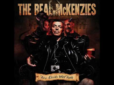 Real McKenzies Two Devils Will Talk (Official Full Album Stream)