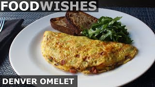 The Denver Omelet - Food Wishes - American-Style Omelet