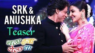 Teaser: Shahrukh Khan & Anushka Sharma In Chala Hawa Yeu Dya | Zee Marathi