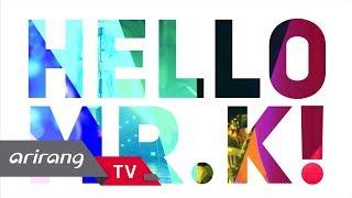 [Arirang TV] Global K-Culture Concert (2018 Hello Mr.K!)