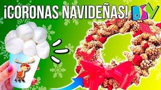 ¡¡CORONAS NAVIDEÑAS caseras DIY fáciles con PIÑAS y MATERIAL RECICLADO!! 🎄CENTROS de NAVIDAD DIY