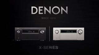 Denon - Introducing the X Series