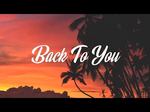 Louis Tomlinson – Back to You (Lyrics  Lyric Video) ft. Bebe Rexha, Digital Farm Animals