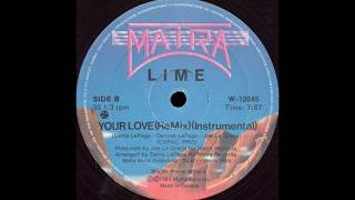 Lime - Your Love (ReMix)(Instrumental) 1981 HQ