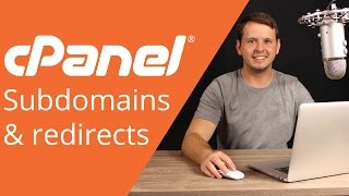 cPanel beginner tutorial 7 - subdomains and redirects
