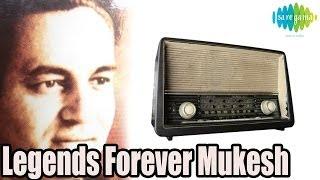 Legends Forever Mukesh Hindi Songs