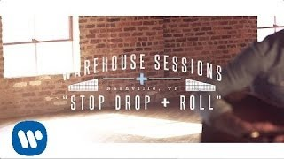 Dan  Shay  Stop Drop  Roll Warehouse Sessions