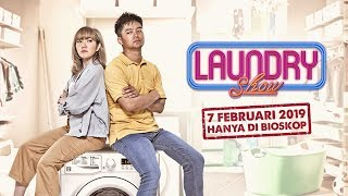 LAUNDRY SHOW - Official Trailer Boy William, Gisella Anastasia - 7 Februari 2019 hanya di Bioskop