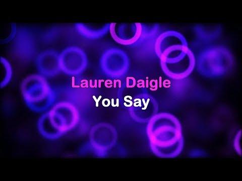 You Say - Lauren Daigle (lyrics on Screen) HD 1080p