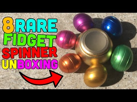 TOP 8 RAREST FIDGET SPINNERS UNBOXING Awesome Spinners
