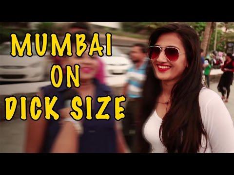 Mumbai On Dick Size - SHOCKING Answers #BOB