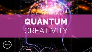 Quantum Creativity - Increased Creativity & Imagination - Binaural Beats