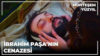 İbrahim Paşa'nın Cenazesi - Muhteşem Yüzyıl 83.Bölüm