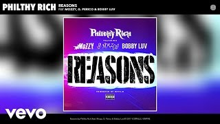 Philthy Rich - Reasons (Audio) ft. Mozzy, G. Perico, Bobby Luv